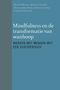 williams-mindfulness-en-de-transformatie-van-wanhoop-vp-lr