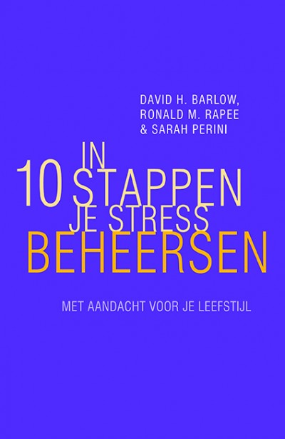 In 10 stappen je stress beheersen